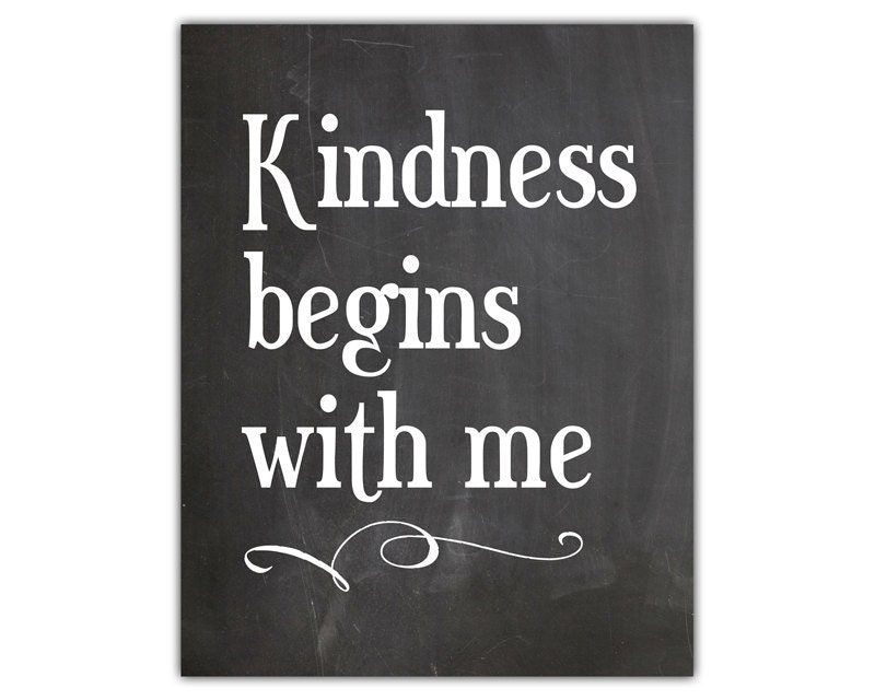 Kindness Quotes: Kindness Quotes Kindness Begins With Me Motivational Quote