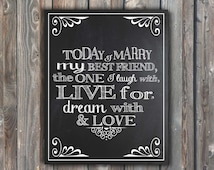 Wedding Chalkboard Sign–Today I Marry My Best Friend Sign–8x10 Romantic Sign-Reception Sign-Bride Chalkboard Sign-Instant Download-MBF1
