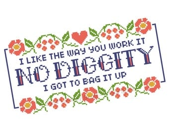 No Diggity Cross Stitch PATTERN - PDF Instant Download