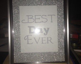 Glitter wedding/party sign: best day ever