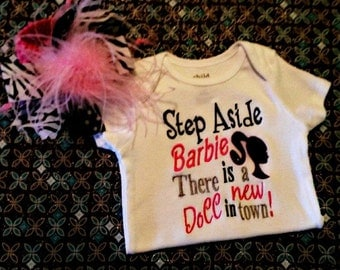 Step Aside Barbie there's a new doll in town Onesie Shirt