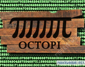 OctoPi Pi Math Geek painting reclaimed wood sign