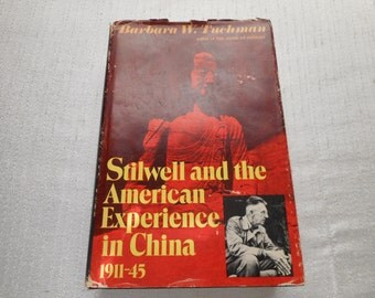 Stilwell and the American Experience in China 1911-45  BOOK  1070, 1971.