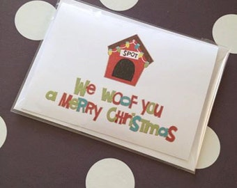Perfect Christmas Card for any Dog Lover - We Woof You A Merry Christmas