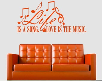 LIFE Is A Song LOVE Is The MUSIC  vinyl wall art sticker decal