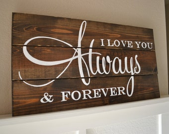 Always & Forever Wood Sign || Rustic Wedding Sign || Rusting Wedding || Wedding Decor || Always and Forever || Wedding Gift || Anniversary