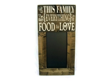 Kitchen Chalkboard Large Rustic Wood Framed Gift Wall Decor - In This Family We Share Everything From Food to Love (#1328-CB)