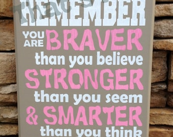 Braver, Stronger, Smarter Winnie the Pooh Quote Christopher Robin Quote Hand Painted Wood Sign, Original Design,  Made in USA
