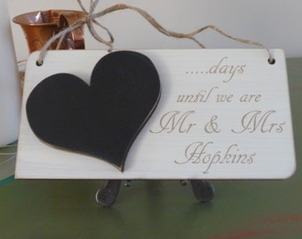 Personalised Wedding Countdown Sign, Custom Wedding Countdown Chalkboard Sign, Days Until We Are Mr and Mrs Sign, Engagement Sign
