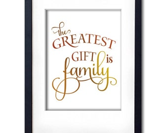 Gold Foil The greatest gift is family