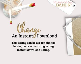Change and Instant Download Design: ADD ON ITEM