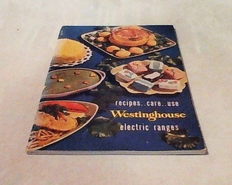 Recipes- Care-Use Westinghouse Electric Ranges!!! 1950