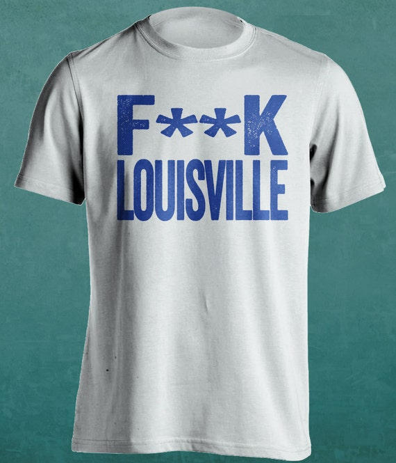 Fk louisville university of kentucky wildcats fan by for Louisville t shirt printing