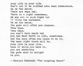 "Charles Bukowski Typewritten Print ""The Laughing Heart"" Letterpress Poem Vintage Typewriter Hand Typed Inspiration Poetry Motivational Quote"