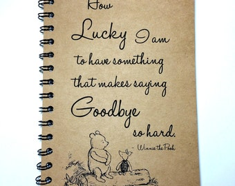 Winnie The Pooh, Goodbye Gift, Best Friend Gift, Saying Goodbye, Piglet, Winnie the Pooh Quote, Friends, Notebook, gift, Sketchbook