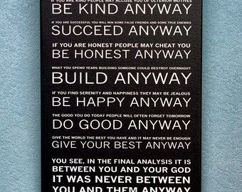 Mother Teresa's - Do it Anyway Poem - Luster Paper or Canvas Gallery Wrap - Available Sizes (8x12) (12x18) (16x24) (20x30) (24x36)