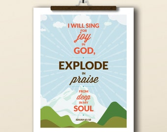 I Will Sing art print, Printable art wall decor, Isaiah 61:10, INSTANT DOWNLOAD poster art - graphic digital 5x7, 8x10, 11x14
