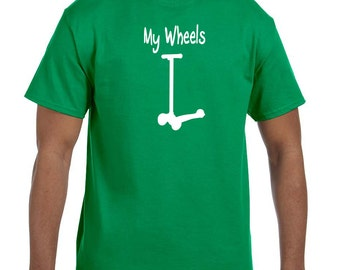 My wheels funny scooter shirt t-shirt tee hoodie