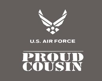 Proud Air Force Cousin