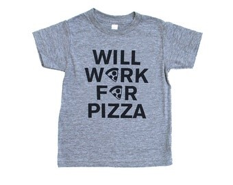 Will Work For Pizza Baby and Kid Triblend TShirt - Heather Grey with Black Print - Funny Text Tee, Food Lover, Pizza Pie, Party