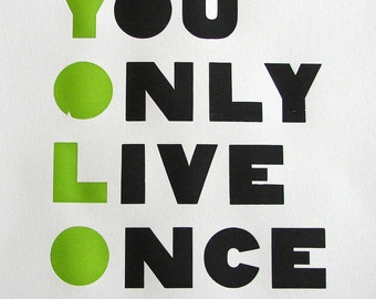 YOLO Letterpress Wood Type Poster