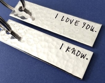 I Love You I Know Keychains - Set of 2 Keychains - Personalized Keychains