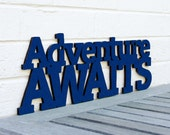 Adventure Awaits sign quote (adventure, wood sign)