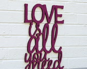 Love Is All You Need Sign, Beatles Quote Sign, Beatles Lyrics Sign, Laser Cut Wood Sign, Funky Wood Sign, Wood Sign Decor, Wood Word Sign