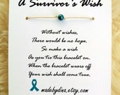 A Survivor's Wish. The Wish Bracelet for Ovarian Cancer Awareness. Teal Ribbon Edition.