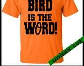 Baltimore baseball. BIRD is the WORD. Unisex T shirt hand print in Baltimore. Womans. Mens. clothing. Orange Black. Baseball Fan. Go O's!