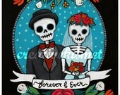 Forever and Ever - Day of the Dead Couple - Wedding or Anniversary - Art Print by Regina Lord