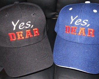Yes Dear Embroidered Baseball Hat