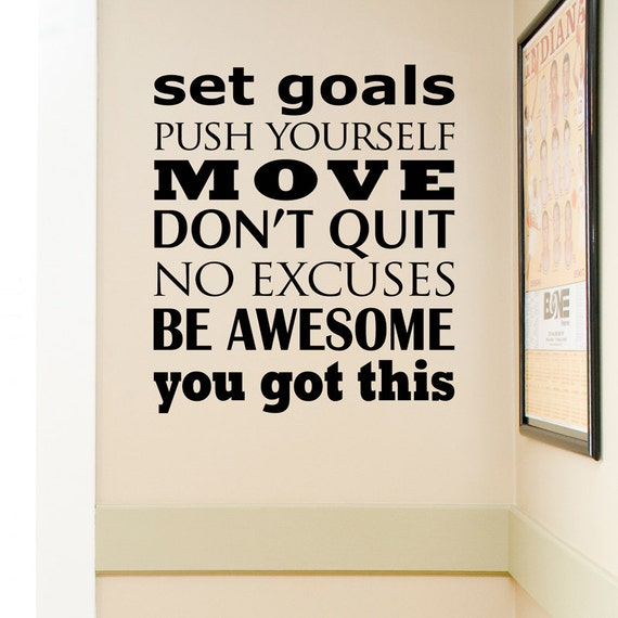 Set Goals, Move, Don't Quit, You Got This Wall Decal by OffTheWallExpression