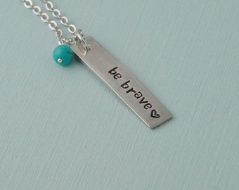 Be Brave Necklace, Pewter Necklace, Brave Necklace