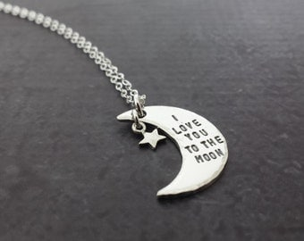 I Love You To The Moon Necklace - Sterling Silver Crecent Moon and Star Necklace - Hand Stamped Necklace