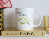 What Would Serena van der Woodsen Do / black and gold coffee mug - quote - inspirational mug - ceramic - gift - blair waldorf