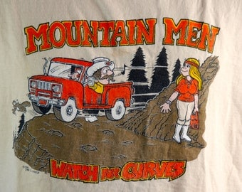 Mountain Men Watch for Curves // Pervy Tee // 1980's T-Shirt // Size XL