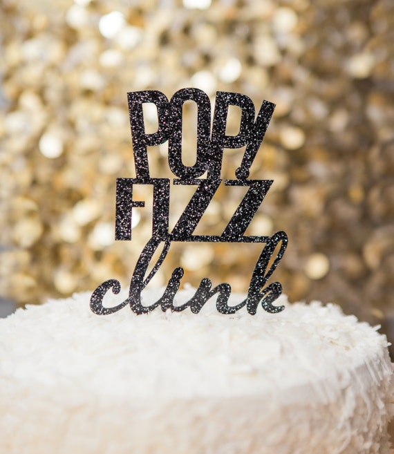 Pop Fizz Clink Cake Topper