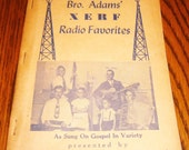 Traditional Hymns Brother Adams' XERF Radio Favorites Hymnal Gospel Music