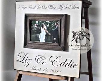 Custom Wedding Frame Personalized Picture Frame 16x16 I HAVE FOUND Anniversary Love Father Mother Parents Shower Quote Verse Song Vows