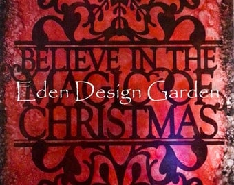 "Believe in the Magic of CHRISTMAS 8""x12"" etched metal sign in red and black"