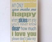 You Are My Sunshine Wood Sign, My Only Sunshine, Home Decor, Sign for Nursery, Nursery Decor, Song Lyrics, Nursery Art, You Choose Colors