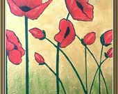 Poppies in The Field . Original Contemporary Modern Floral Art  Acrylic Paint . Wall Decor . Texture . Gold , Red , Green , Black Paint .