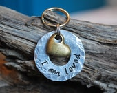 Pet ID Tag / Dog ID Tag / Personalized Tag / ID tag / I am loved
