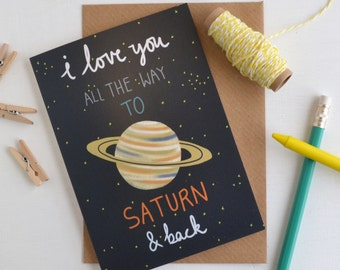 Saturn Valentines Card, I Love You To Saturn and Back Anniversary Card, Romantic Space Themed Greetings Card Planet and Constellation Design