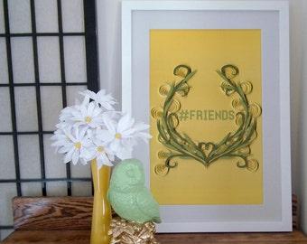Hashtag Friends paper art print, hashtag wall art,   floral quilled border, art nouveau motif, Social Media Tie-Ins, Paper art print