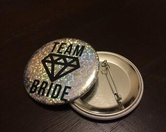 Team Bride Diamond Pinback Button Sparkle Button Custom Wedding Bachelorette Nametag Badge