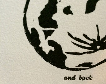 I Love You To The Moon and Back - Letterpress Linocut Original Hand Pulled Print