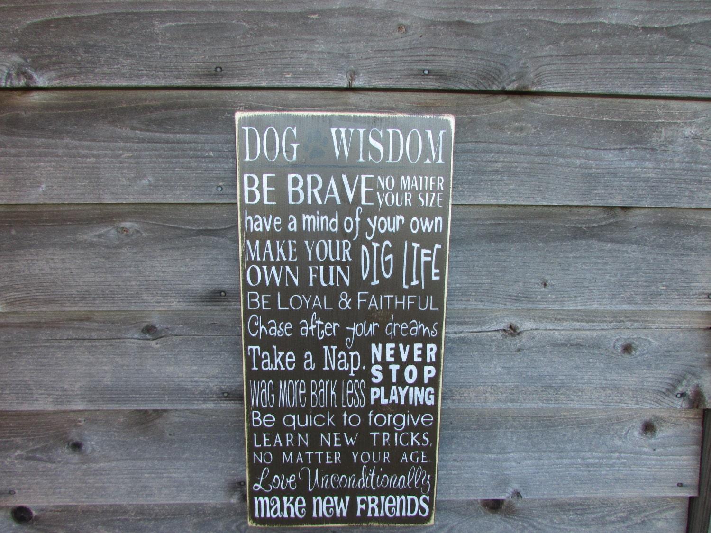 funny pet sign pet lover sign dog wisdom sign dog sign