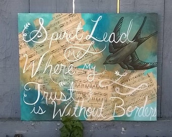 Spirit lead me where my trust is without borders, Christian Song Canvas Painting